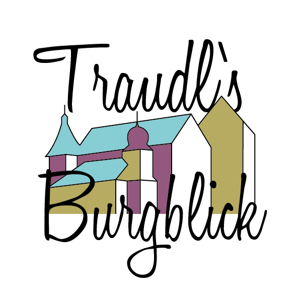 Traudl's Burgblick